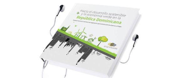 """¡El libro """"Hacia el desarrollo sostenible y la economía verde en la República Dominicana"""" está disponible en formato digital (audio book) en Amazon Audible, iTunes y nuestro sitio web! Lo puedes descargar directamente desde tu smartphone, lector electrónico o tableta."""